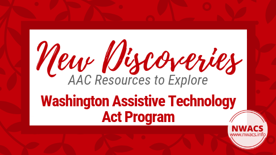 New Discoveries: Washington Assistive Technology Act Program