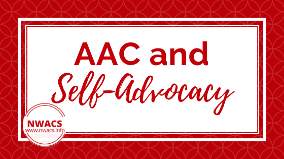 AAC and Self-Advocacy
