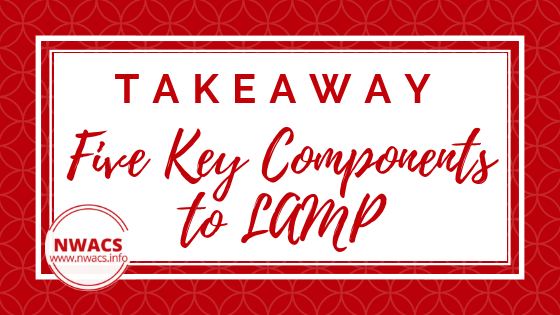 Takeaway: The Five Key Components to LAMP