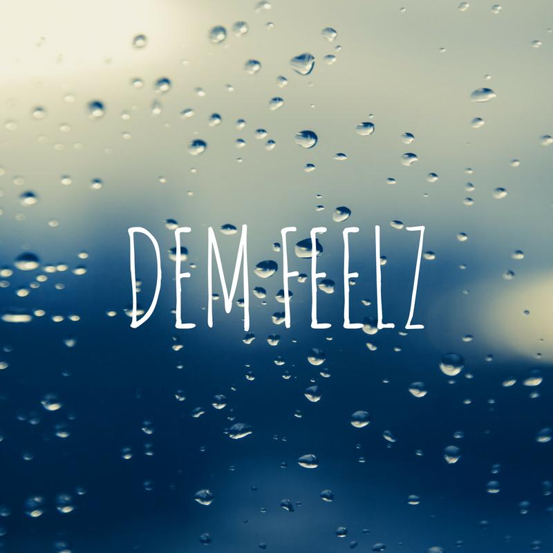 DEM FEELZ.png