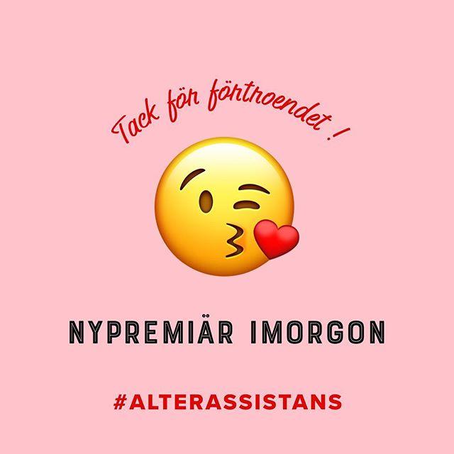 Tack för förtroendet! Nu är det snart nypremiär :) #alterassistans