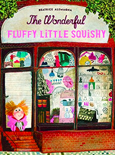 The Wonderful Fluffy Little Squishy by Beatrice Alemagna.png