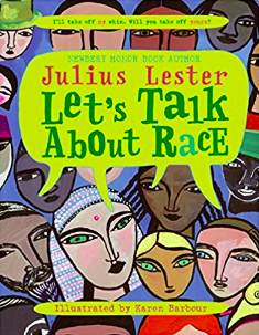 Let's Talk About Race by Julius Lester.png