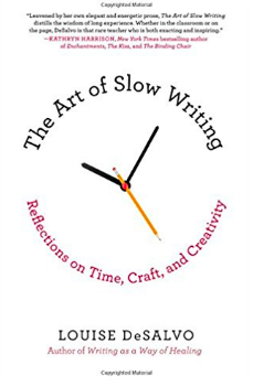 The Art of Slow Writing by Louise DeSalvo.png