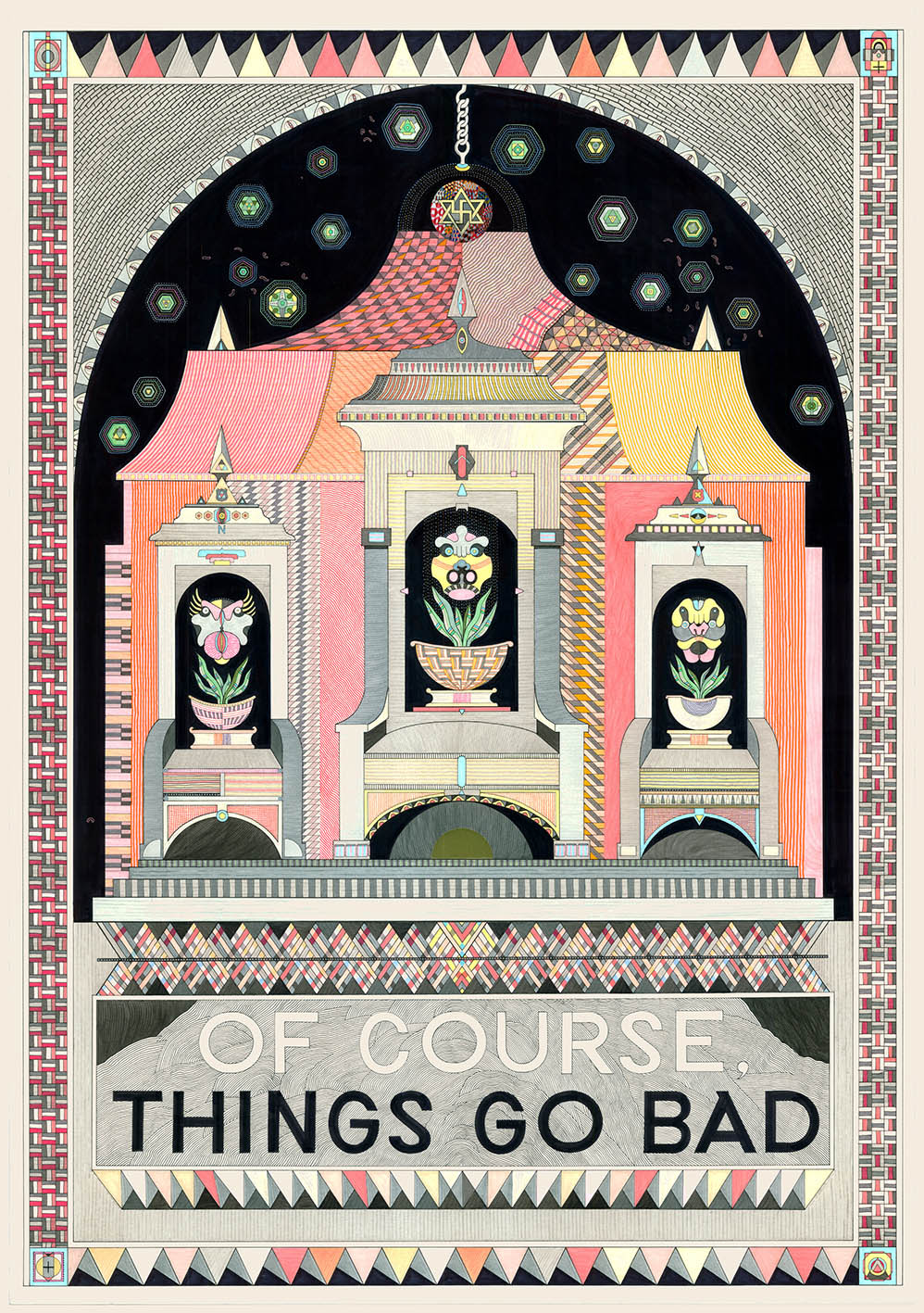 Of Course, Things Go Bad, 2013