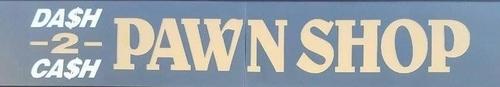 Dash 2 Cash Pawn Shop logo