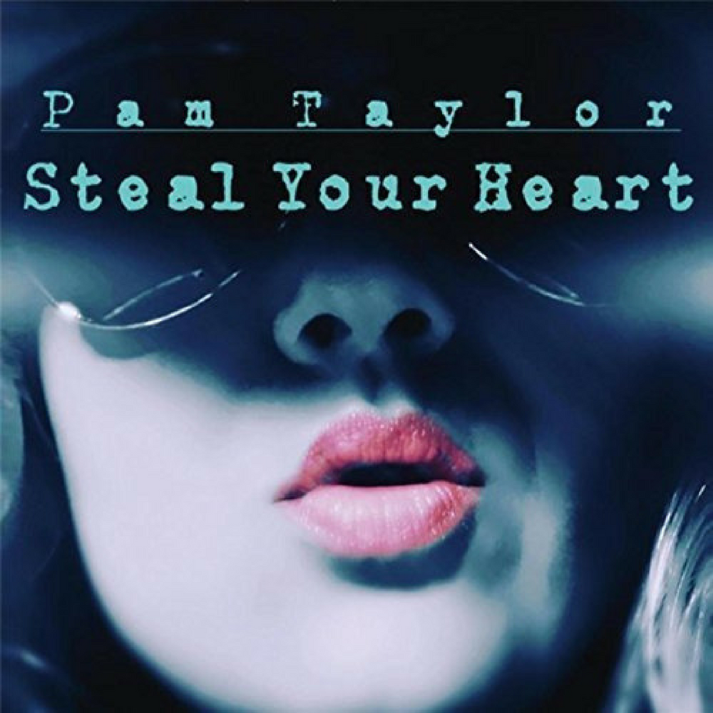 Pam Taylor Steal Your Heart Album.png
