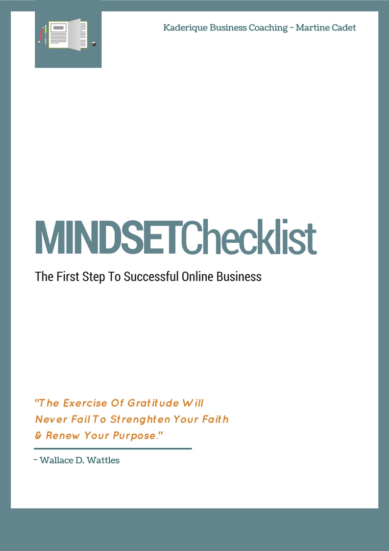 The first step to running a successful online business is to have the right mindset.  Use this checklist as a point of reference to help you in your journey.