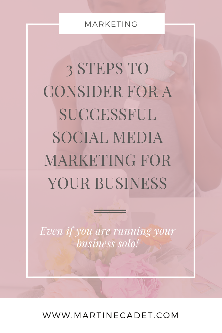 3-steps-to-consider-for-a-successful-social-media-marketing-for-your-business-as-a-solopreneur.png