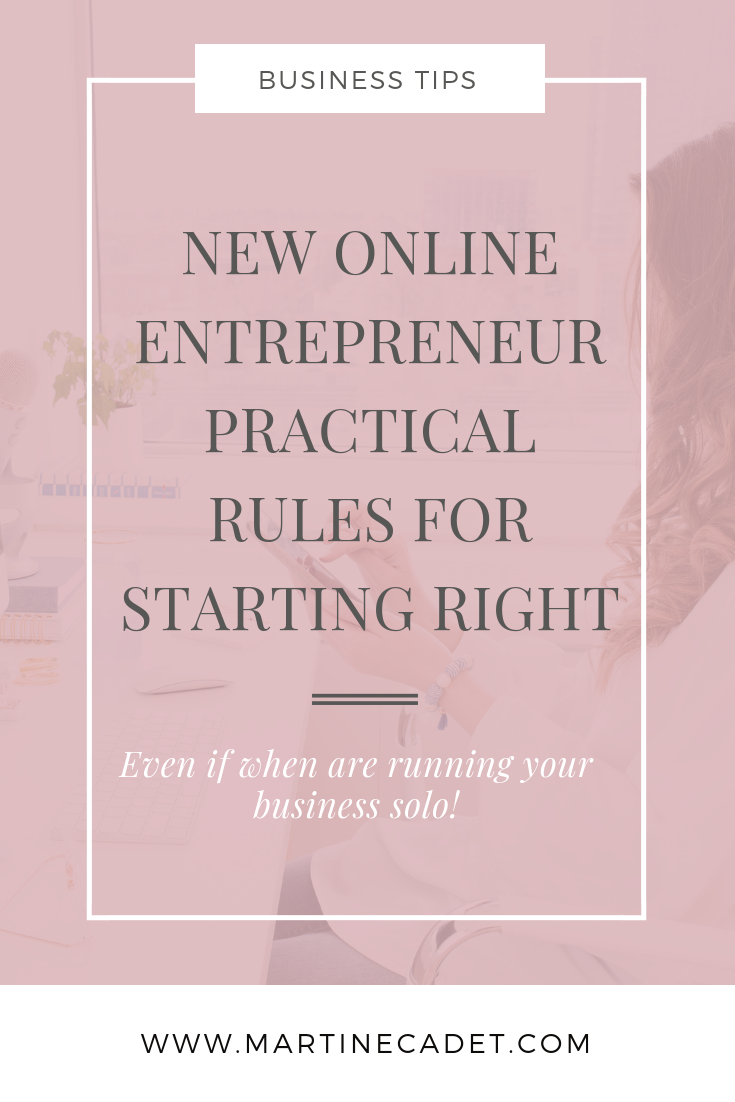 4-practical-rules-for-starting-right-as-a-new-online-solo-entrepreneur.png
