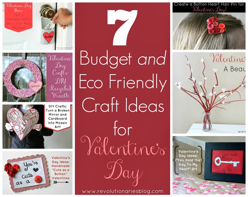 7 Budget and Eco Friendly Craft Ideas for Valentine's Day