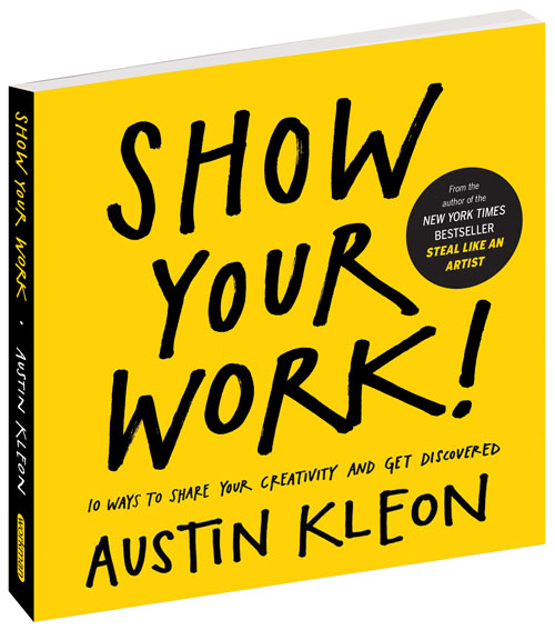 Austin Kleon - Show Your Work.jpg