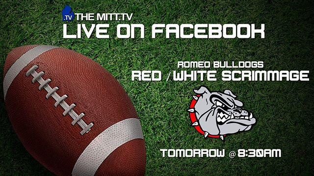 We're bringing you the Romeo Bulldogs Red/White Football Scrimmage LIVE tomorrow morning! Be sure to tune-in!