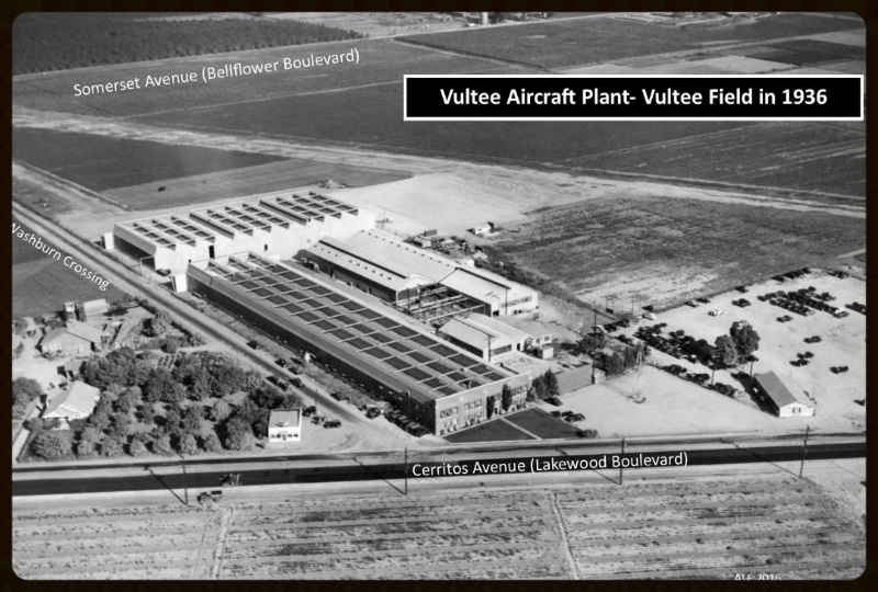 Above- Vultee Aircraft Plant 1936, Downey, California.