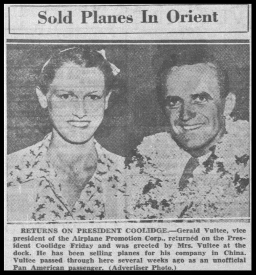 Above- Gerald Vultee with wife, Sylvia Vultee,  in 1936, the Honolulu Star Advertiser.