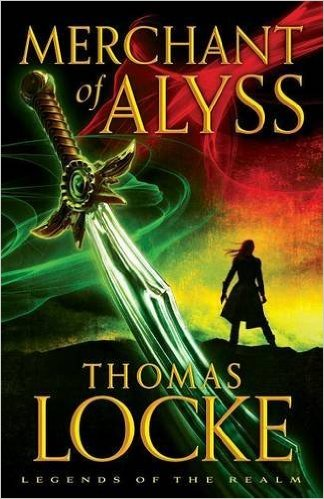 Merchant of Alyss by Thomas Locke