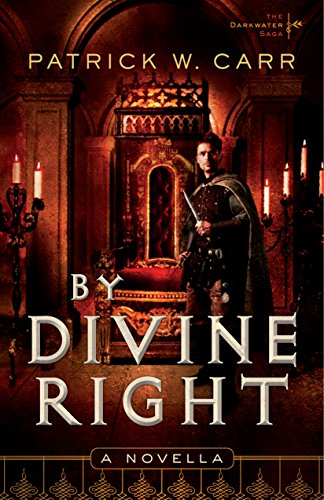 By Divine Right: A Novella