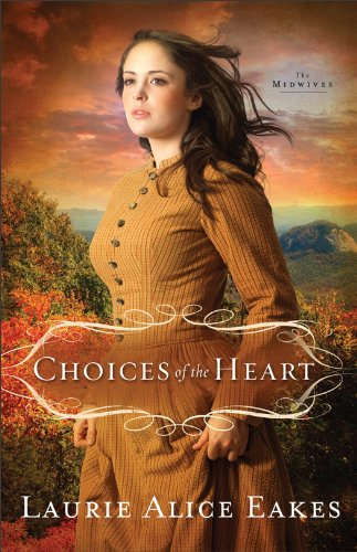 Choices of the Heart, book 3