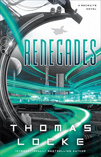 Renegades by Thomas Locke
