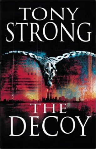 The Decoy by Tony Strong