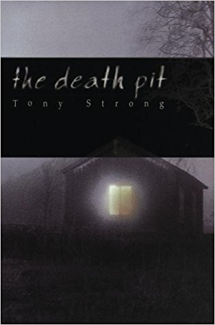 The Death Pit by Tony Strong