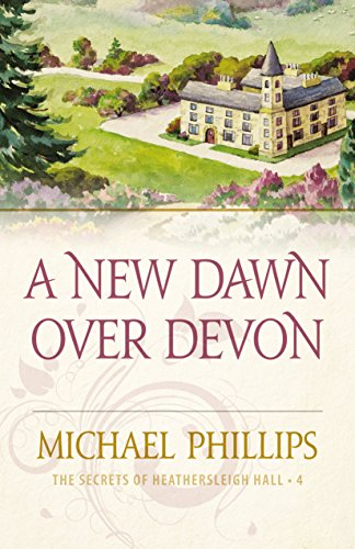 A New Dawn Over Devon, book 4