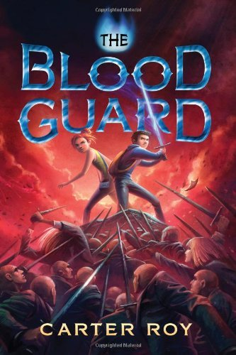 The Blood Guard, book 1