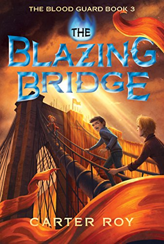 The Blazing Bridge, book 3