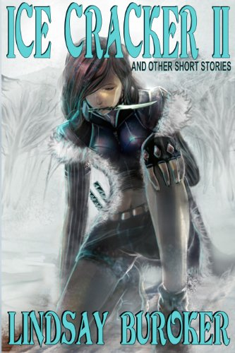 Ice Cracker II (and other short stories)