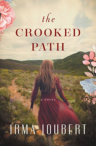 The Crooked Path by Irma Joubert