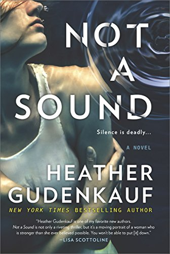 Not a Sound: A Page-Turning Thriller
