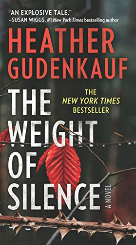 The Weight of Silence: A Novel of Suspense