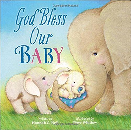 God Bless Our Baby (A God Bless Book)