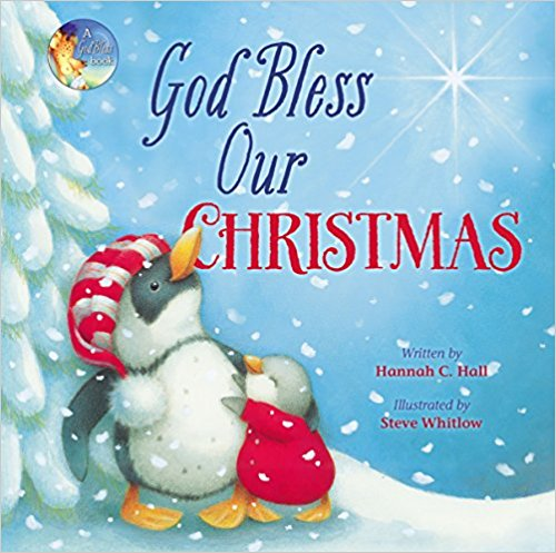 God Bless Our Christmas (A God Bless Book)