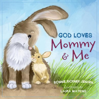 God Loves Mommy and Me