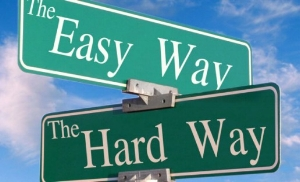 easy-way-hard-way-sign-e1337340357157.jpg