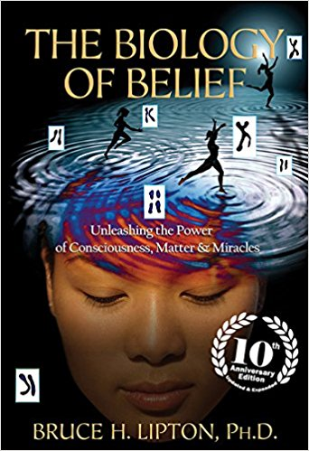 The Biology of Belief: Unleashing thePower of Consciousness, Matter & Miraclesby Bruce H. Lipton  - This profoundly hopeful synthesis of the latest and best research in cell biology and quantum physics has been hailed as a major breakthrough, showing that our bodies can be changed as we retrain our thinking.