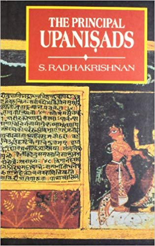 The Principal Upanishads by S. Radhakrishnan - Dr. Radhakrishnan points out the significance and the value of the Upanisads. Even if they seem insignificant or unimportant in the modern world, they still deserve to be studied as a memorial of India s past, and as the foundation of the lives and the beliefs of millions of people in the earlier ages.