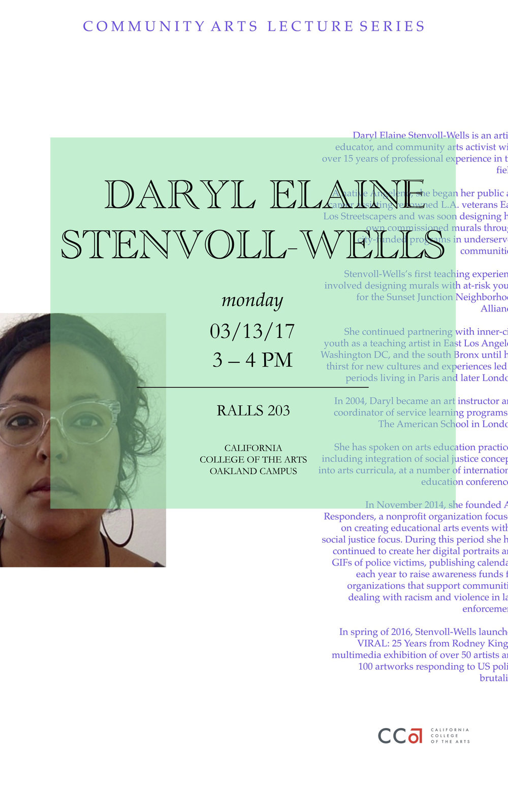 - Stenvoll-Wells visited California College of the Arts to offer visual cultures students her perspective as a social practice artist, educator and and independent curator.