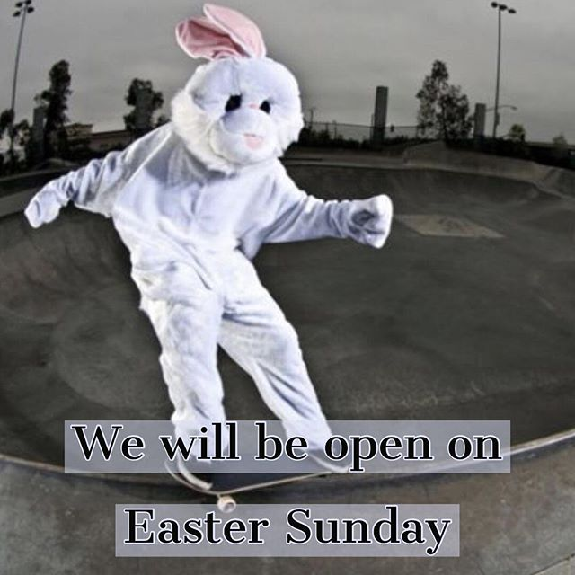 We will be open normal hours on Easter Sunday. Come hunt bunnies with eggs, or whatever.