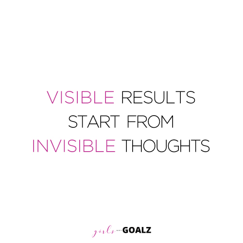 Visible Results Start From Invisible Thoughts