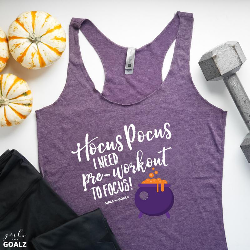 Pre-Workout To Focus Hocus Pocus Tank Top From Girls Got Goalz.jpg