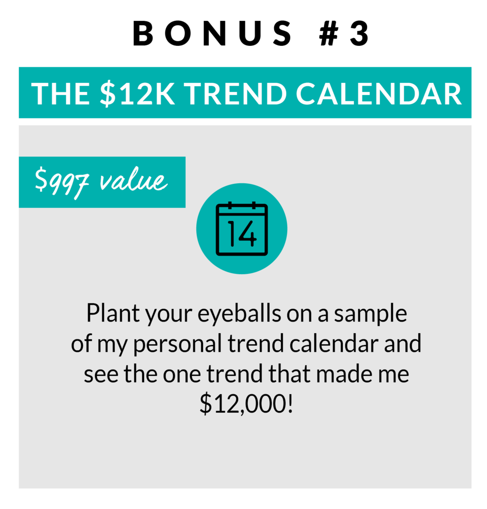 Trade Your 9 to 5 Bonus Trend Calendar