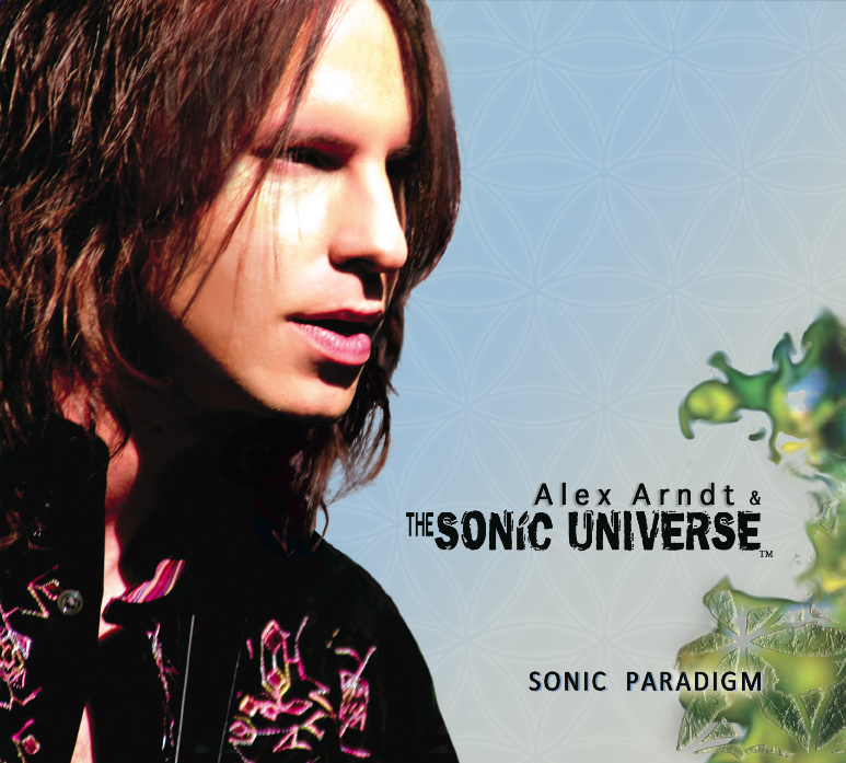 Alex Arndt & The Sonic Universe - Sonic Paradigm album cover