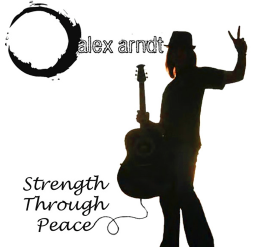 Alex Arndt - Strength Through Peace album cover - The Sonic Universe