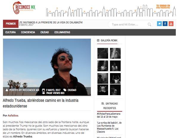Reconoce MX Profile - Alfredo Trueba, abriéndose camino en la industria estadounidense