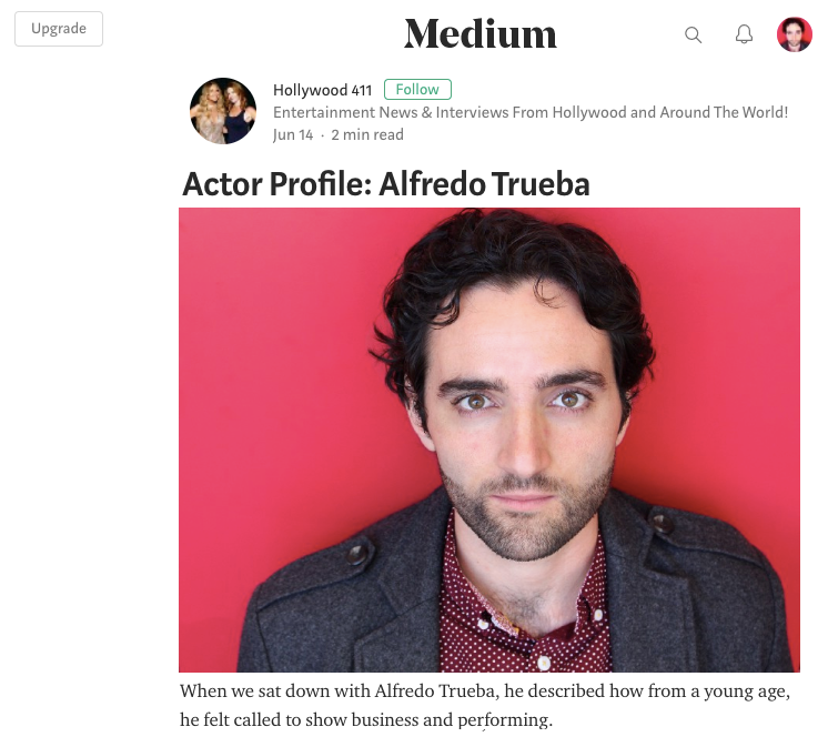 Medium - Actor Profile: Alfredo Trueba
