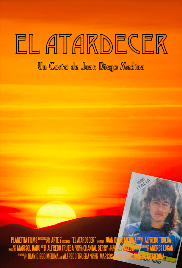 "El Atardecer - Producing and Acting in the short ""El Atardecer"" by Columbian Director Juan Diego Orjuela Medina."