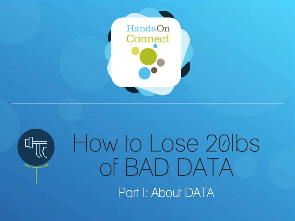 How to Lose 20lbs of Bad Data - Part I - About Data