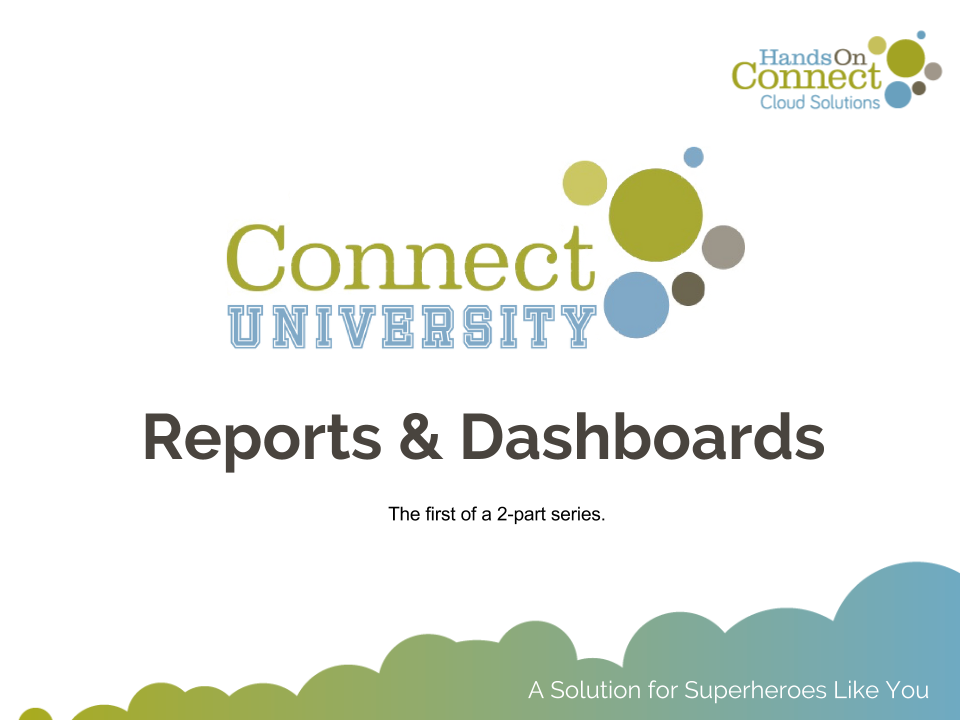 Reports & Dashboards - Part I - Building Reports